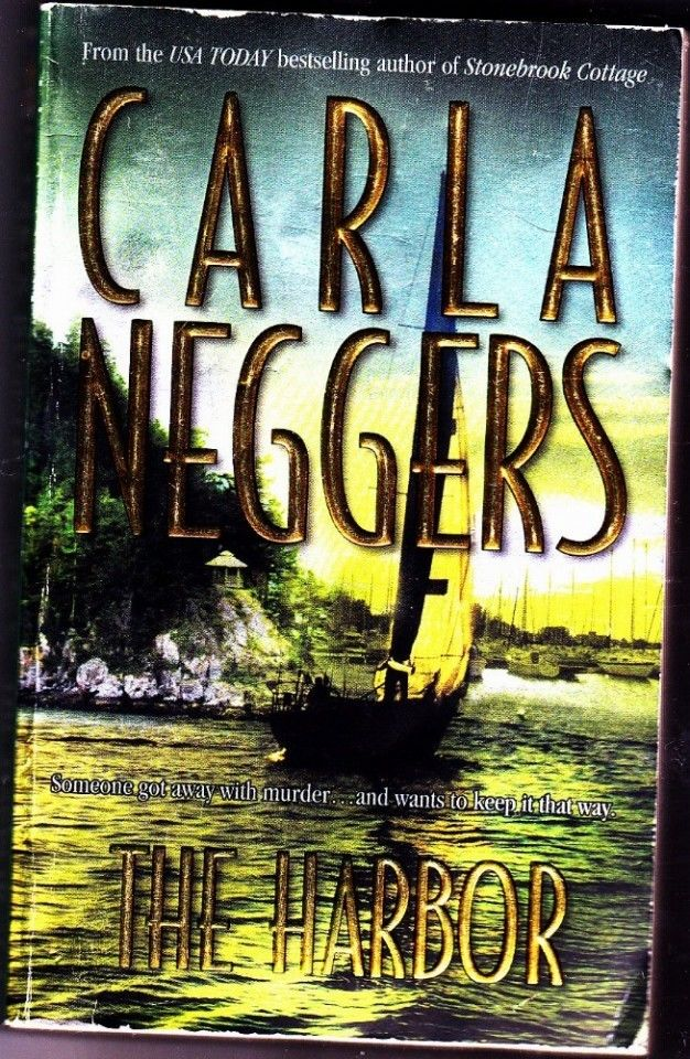 the harbor by carla neggers 2003 paperback very good