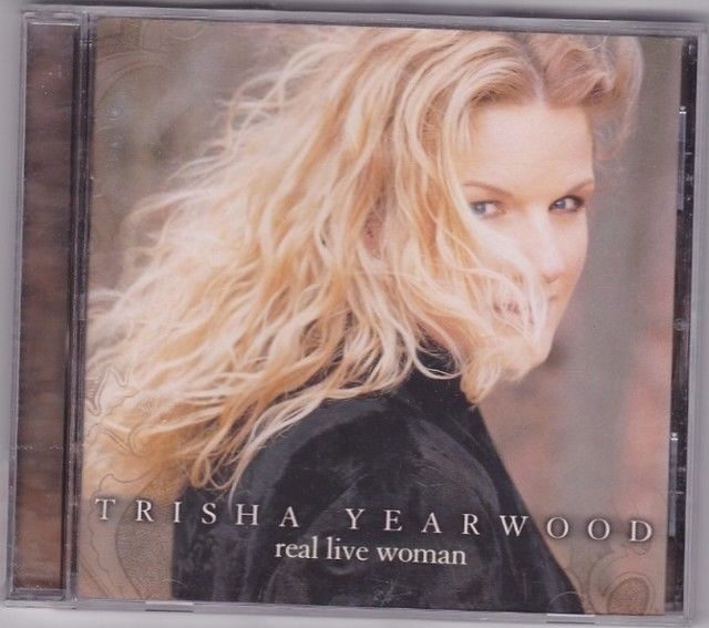 real live woman by trisha yearwood cd 2000 very good