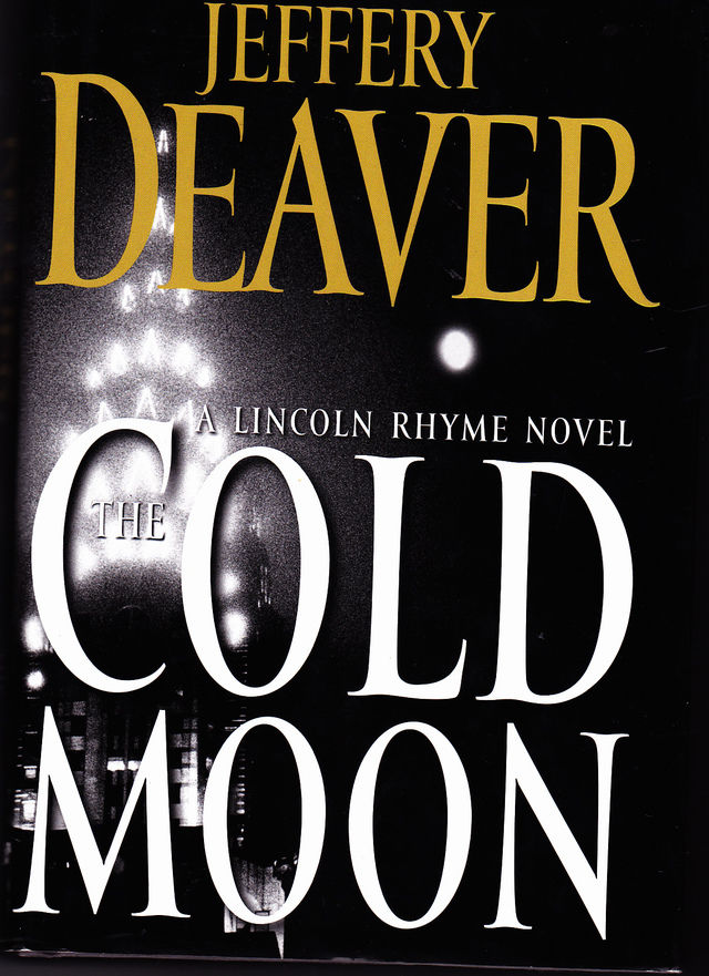 the cold moon by jeffery deaver 2006 hardcover book very good