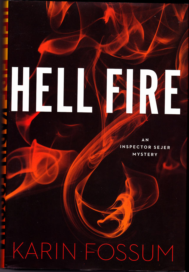 Inspector Sejer Mysteries Hell Fire 12 by Karin Fossum 2016 Hardcover Book Very