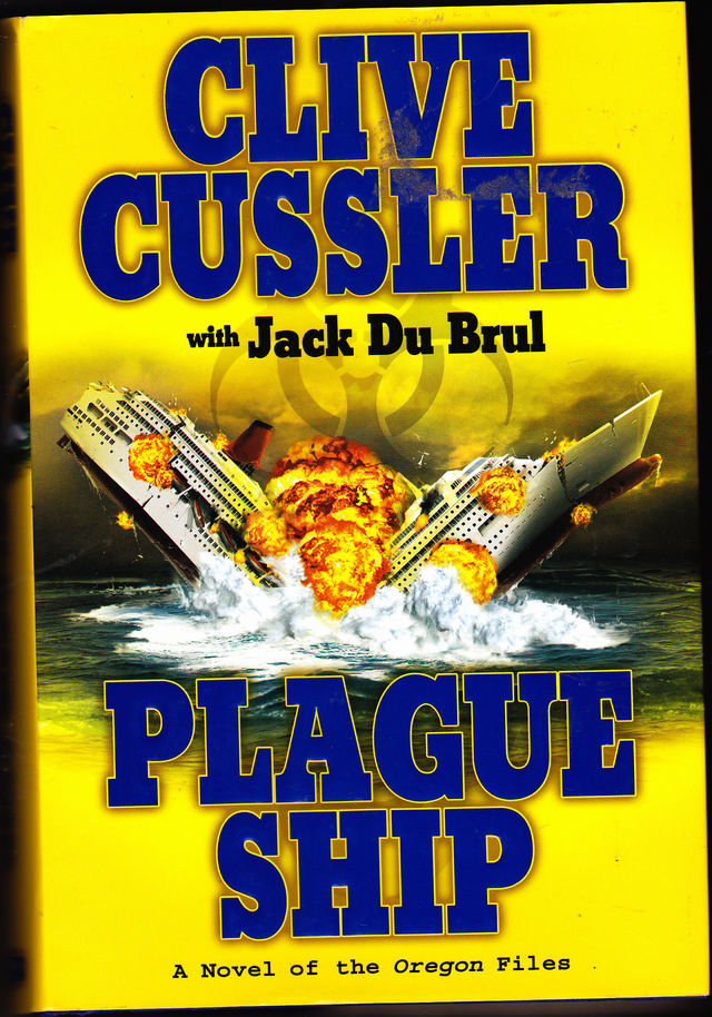 Oregon Files Plague Ship 5 by Clive Cussler 2008 Hard Cover Book Very Good