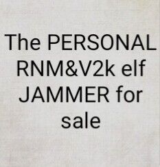 Buy Personal RNM and V2K elf Jammer (Help TI day this price only this month) at AtomicMall.com